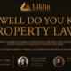 How Well Do You Know Property Law?